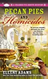 Pecan Pies and Homicides, Ellery Adams, 0425252418