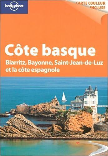 En ligne téléchargement Côte basque : Biarritz, Bayonne, Saint-Jean-de-Luz et la côte espagnole pdf