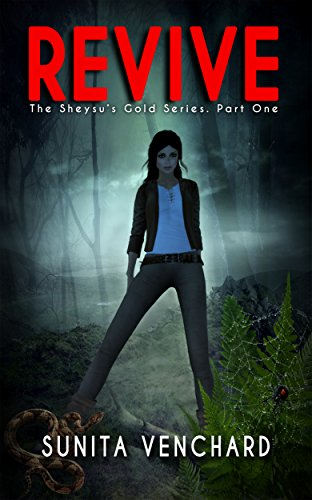 Revive (The Sheysu's Gold Series Book 1)