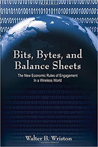 Book Bits, Bytes, and Balance Sheets: The New Economic Rules of Engagement in a Wireless World