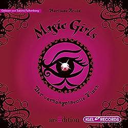 Der verhängnisvolle Fluch (Magic Girls 1)