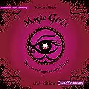 Der verhängnisvolle Fluch (Magic Girls 1) | Marliese Arold