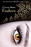 Endure, Carrie Jones, 1619630303