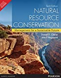 img - for Natural Resource Conservation: Management for a Sustainable Future 10th By Daniel D. Chiras (International Economy Edition) book / textbook / text book
