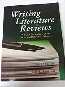 writing literature reviews galvan ebook Pyrczak publishing publisher - 26 works / 9 ebooks published between 1989 & 2011 clear this selection sorting by sort by: # of writing empirical research reports by fred pyrczak borrow understanding research methods writing literature reviews by jose l galvan evaluating research in academic journals.