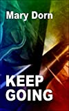 img - for Keep Going: An Erotic Contemporary Romance book / textbook / text book