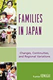 img - for Families in Japan: Changes, Continuities, and Regional Variations by Fumie Kumagai (2008-03-14) book / textbook / text book