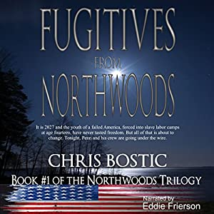 Fugitives from Northwoods Audiobook
