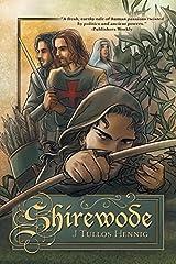 Shirewode by J Tullos Hennig (2015-01-27) Paperback