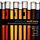 Phials Of Acid Jazz: 16 Intoxicating Grooves From The Vaults Of Acid Jazz