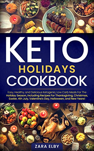 Easy Halloween Party Drinks (Keto Holidays Cookbook: Easy, Healthy, and Delicious Ketogenic, Low Carb Meals For The Holiday Season, Including Recipes For Thanksgiving, Christmas, Easter, 4th July,  Halloween, and New)