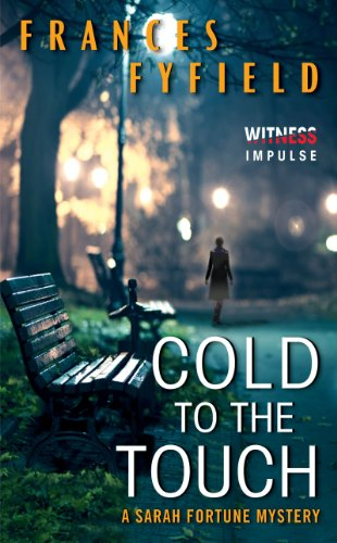 Cold to the Touch: A Sarah Fortune Mystery