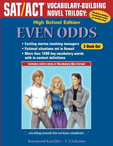 Even Odds - 2-Book Set - High School Edition: SAT/ACT Vocabulary Building Novel
