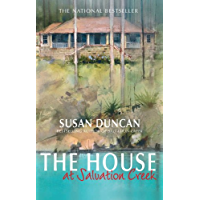 The House At Salvation Creek (Susan Duncan's Memoirs)