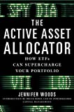 The Active Asset Allocator: How ETF's Can Supercharge Your Portfolio