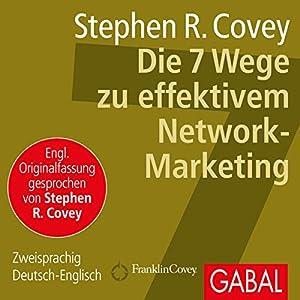 Die 7 Wege zu effektivem Network-Marketing Hörbuch
