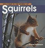 Squirrels, Diane Swanson, 1552853098