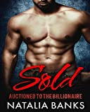 download ebook sold: auctioned to the billionaire (steele series) (volume 1) pdf epub
