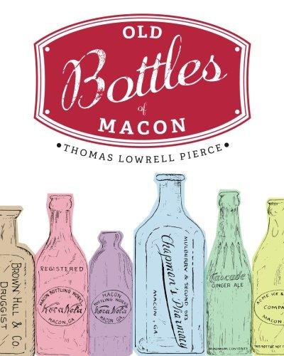 Old Bottles of Macon