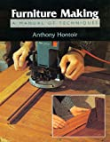 Furniture Making, Anthony Hontoir, 1852238194