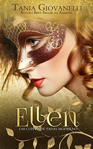 Ellen: Um conto de fadas moderno