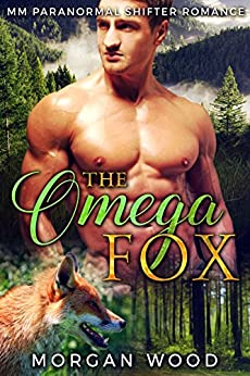 Download for free The Omega Fox: MM Gay MPREG Shifter Romance