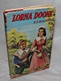 img - for LORNA DOONE. A Romance of Exmoor. book / textbook / text book