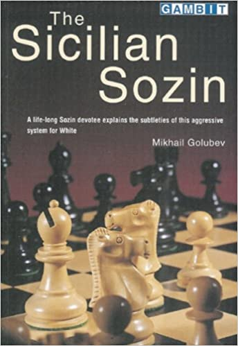 The Sicilian Sozin - Mikhail Golubev 51UiFpoo97L._SX342_BO1,204,203,200_