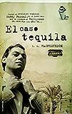 El caso tequila (Criminal (roca)) (Spanish Edition)