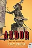Ardor, Lily Prior, 0060527897