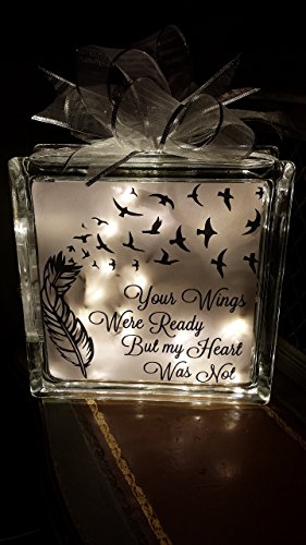 8x8-your-wings-were-ready-but-my-heart-was-not-lighted-glass-block-memorial-glass-block-vinyl-letter