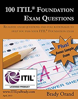 Itil foundation exam questions ebook array amazon com 100 itil foundation exam questions ebook brady orand rh amazon com fandeluxe Gallery