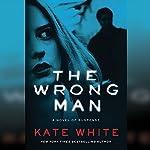 The Wrong Man | Kate White