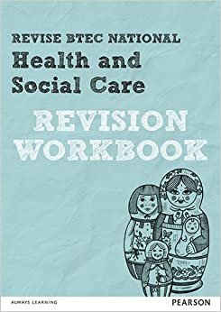 Book Revise BTEC National Health and Social Care Revision Workbook (REVISE BTEC Nationals in Health and Social Care)