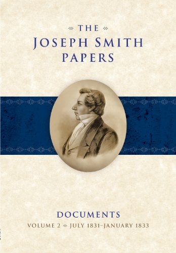 Books : The Joseph Smith Papers: Documents, Volume 2: July 1831-January 1833