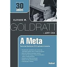 A Meta. Teoria das Restrições Aplicada à Indústria