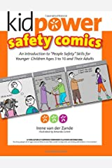 """Kidpower Safety Comics: An Introduction to """"People Safety"""" for Younger Children Ages 3-10 and Their Adults Paperback"""
