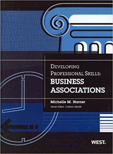 Developing Professional Skills: Business Associations