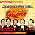 Just a Classic Minute: Volume 4 Radio/TV Program by BBC Audiobooks Narrated by Nicholas Parsons