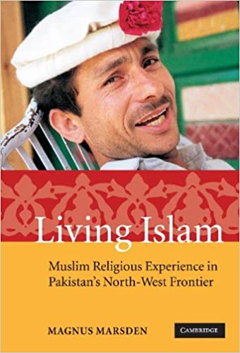 Book Living Islam: Muslim Religious Experience in Pakistan's North-West Frontier