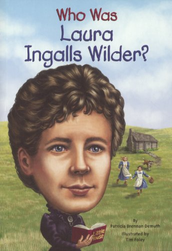 Who Was Laura Ingalls Wilder? (Turtleback School & Library Binding Edition) PDF