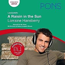 A Raisin in the Sun - Hansberry Lektürehilfe. PONS Lektürehilfe - A Raisin in the Sun - Lorraine Hansberry