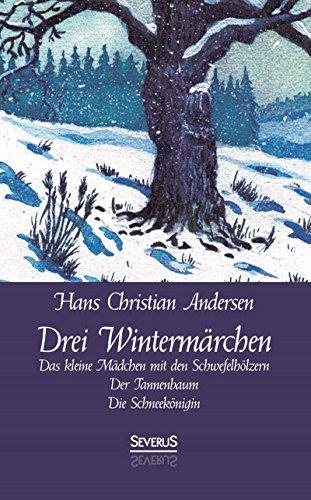 Das Tannenbaum.Amazon Com Drei Wintermärchen Das Kleine Mädchen Mit Den