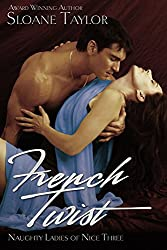 French Twist (Naughty Ladies of Nice Book 3)