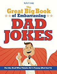 The perfect gift for dad! Does your dad think he's a funny guy? Is he not quite as funny as he likes to think he is? Perhaps he could really use some help in the joke department? This great book is packed full of hundreds of great jokes to help dad ...