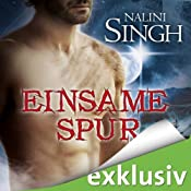 Einsame Spur (Gestaltwandler 11) | Nalini Singh
