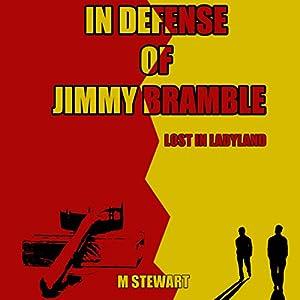 In Defense of Jimmy Bramble Audiobook