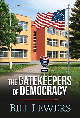 The Gatekeepers of Democracy -