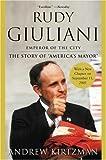 Rudy Giuliani, Andrew Kirtzman, 0060093897