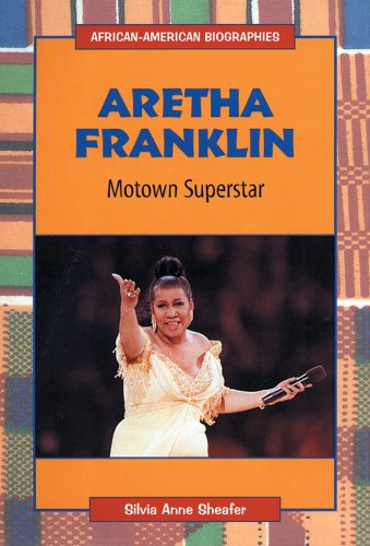 Aretha Franklin: Motown Superstar (African-American Biographies)